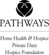 Pathways Home Health, Hospice &amp; Private Duty